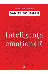 Inteligenta emotionala de Daniel Goleman