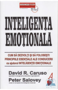 Inteligenta emotionala de David R. Caruso, Peter Salovey