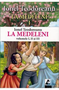 La Medeleni 1+2+3 de Ionel Teodoreanu