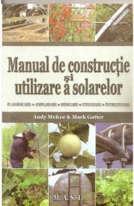 Manual de constructie si utilizare a solarelor de Andy Mckee