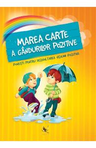 Marea carte a gandurilor pozitive de Szeghy Karolina