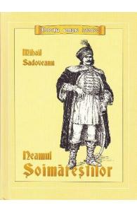 Neamul Soimarestilor de Mihail Sadoveanu