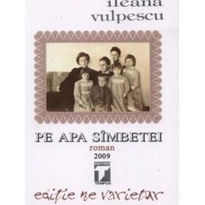 Pe apa sambetei de Ileana Vulpescu