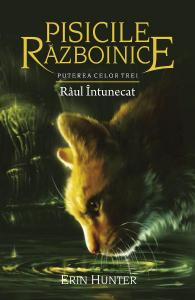 Pisicile Razboinice vol.14: Raul intunecat de Erin Hunter