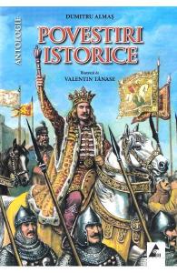 Povestiri istorice vol. 1 de Dumitru Almas