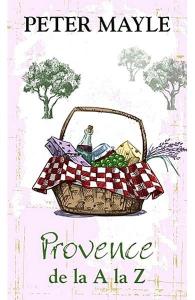 Provence de la A la Z de Peter Mayle