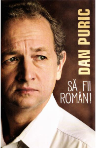 Sa fii roman! de Dan Puric