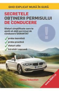 Secretele obtinerii permisului de conducere de Juhasz Sebastian