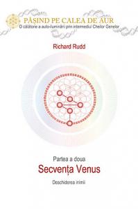 Cheia genelor: calea de aur - secventa Venus de Richard Rudd