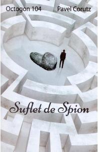 Suflet de spion de Pavel Corutz