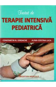 Tratat de terapie intensiva pediatrica de Constatin N. Iordache, Alina-Costina Luca