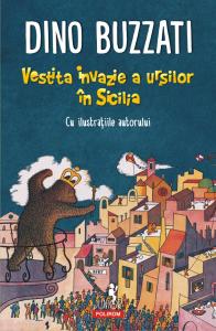 Vestita invazie a ursilor în Sicilia de Dino Buzzati