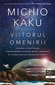 Viitorul omenirii de Michio Kaku