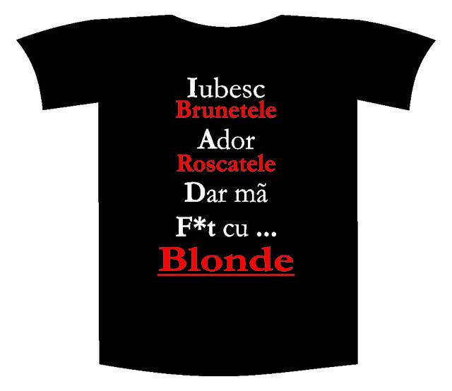 "Tricou imprimat ""Iubesc brunetele"""