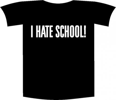 "Tricou imprimat ""I hate school"""