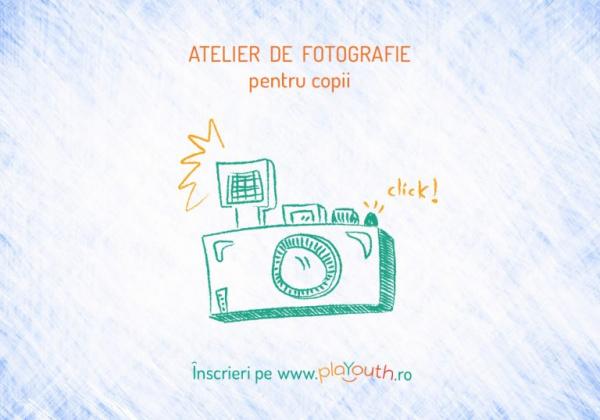 Atelier de Fotografie pentru copii (5 - 12 ani)