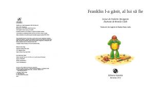"""""""Franklin l-a găsit, al lui să fie"""""""