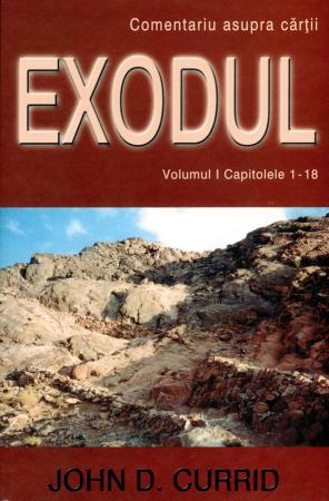 Exodul (comentariu biblic) vol. 1 cap. 1-18