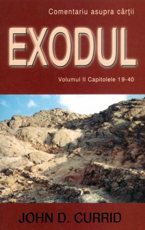Exodul (comentariu biblic) vol. 2 cap. 19-40