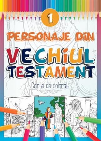 Personaje din Vechiul Testament - 1