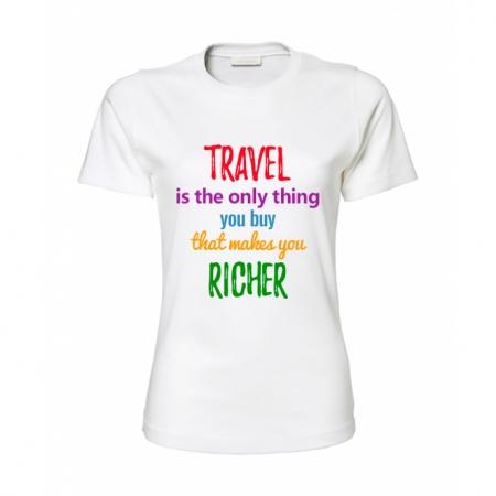Tricou dama Travel makes me rich