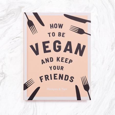 Cum sa fii vegan si sa-ti pastrezi prietenii1