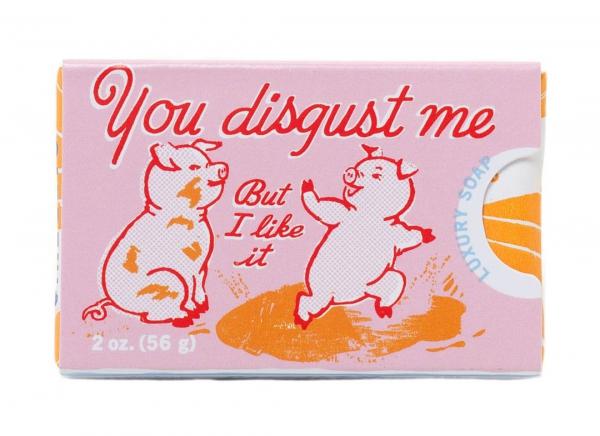 Sapun You disgust me!