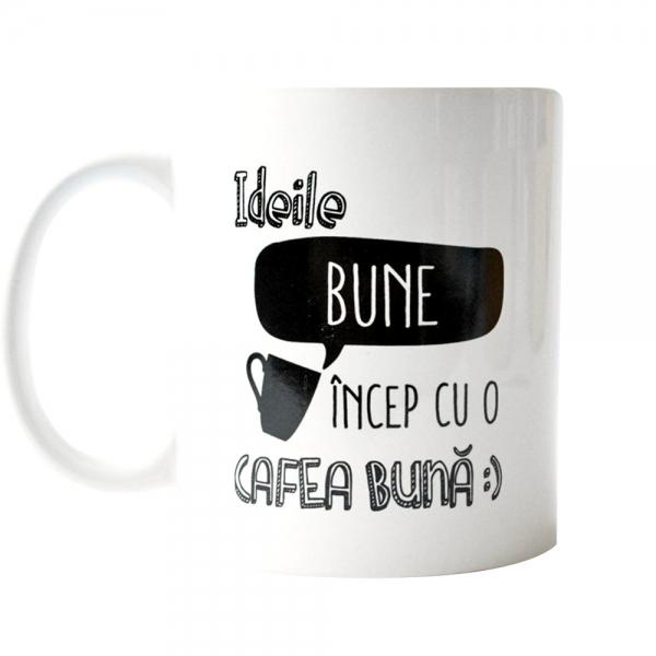 Cana Ideile Bune Incep Cu O Cafea Buna 250 ML 6