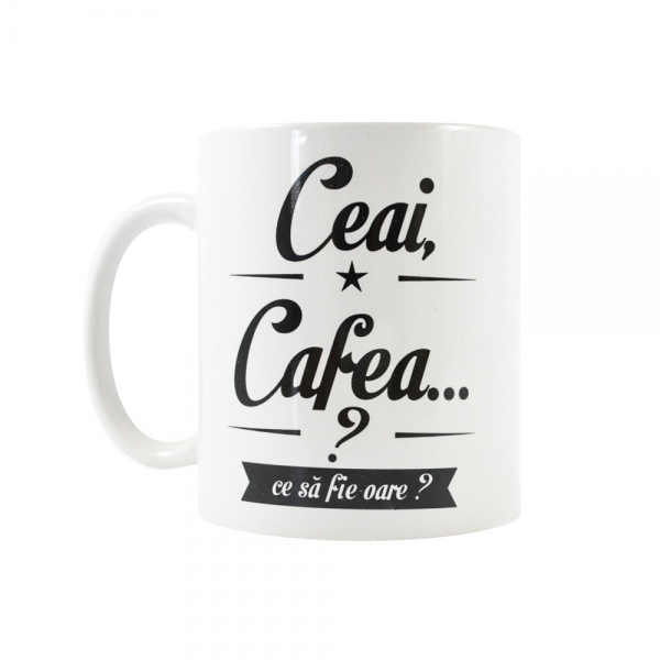 Cana Ceai, Cafea? Ce Sa Fie Oare? 250 ML