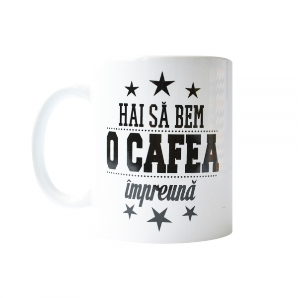 Cana Hai Sa Bem O Cafea Impreuna! 250 ML 2