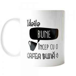 Cana Ideile Bune Incep Cu O Cafea Buna 250 ML10