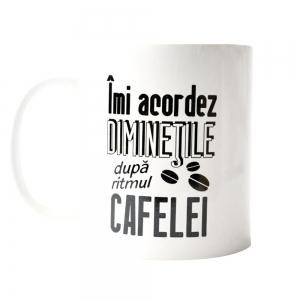 Cana Imi Acordez Diminetile Dupa Ritmul Cafelei 250 ML10