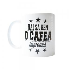 Cana Hai Sa Bem O Cafea Impreuna! 250 ML2