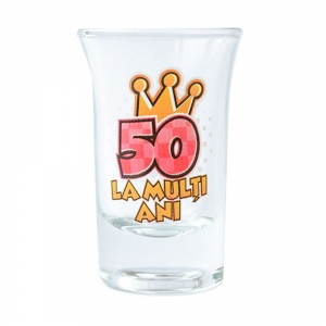 Pahar Shot La Multi Ani 50 35 ML2