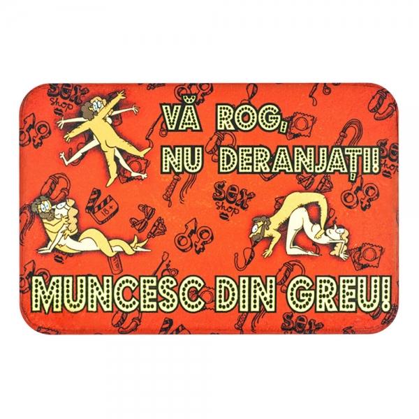 Covoras Muncesc Din Greu! 60X40 CM