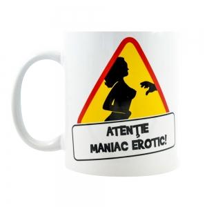 Cana Atentie! Maniac Erotic! 250 ML