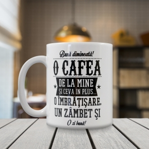 Cana Buna Dimineata! O Cafea De La Mine Si Ceva In Plus… 250 ML