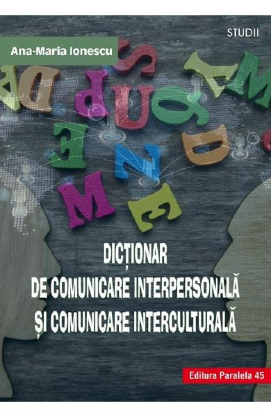 Dictionar de comunicare interpersonala si comunicare interculturala 0