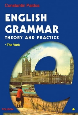 English Grammar. Theory and Practice (ed. a III-a, 3 vol.) 0