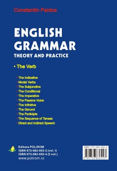 English Grammar. Theory and Practice (ed. a III-a, 3 vol.)