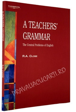 A Teachers' Grammar - The Central Problems of English