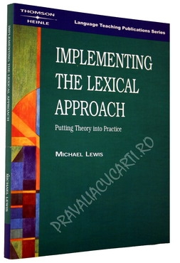Implementing the Lexical Approach - Putting Theory into Practice 0