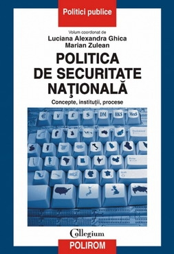 Politica de securitate nationala. Concepte, institutii, procese 0