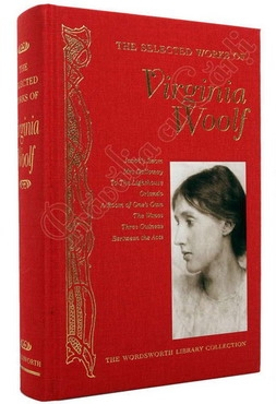 The Selected Works of Virginia Woolf 0