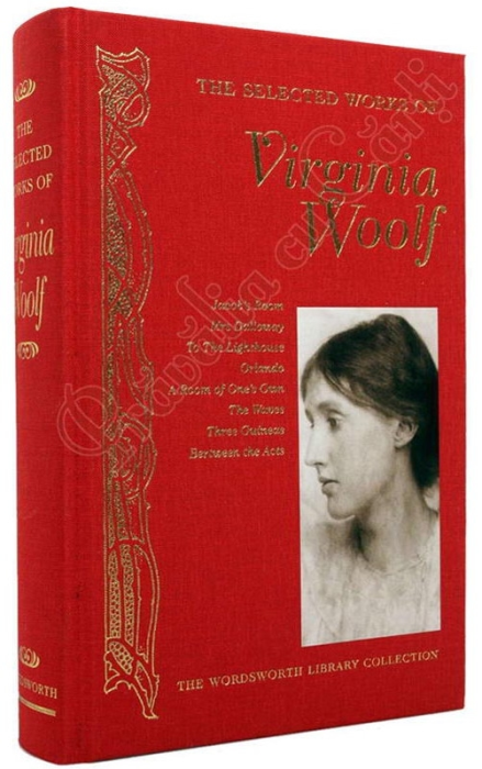 The Selected Works of Virginia Woolf 1