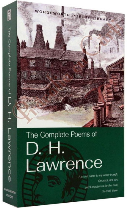 The Complete Poems of D.H.Lawrence 1