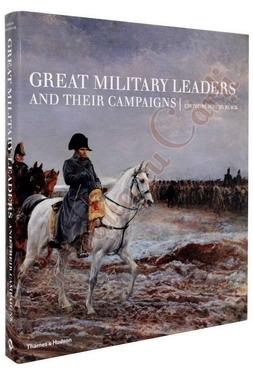 Great Military Leaders and Their Campaigns 0