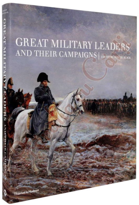 Great Military Leaders and Their Campaigns 1