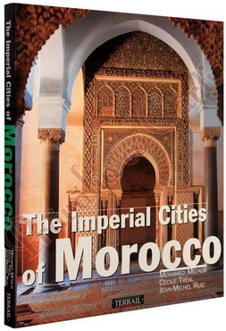 The Imperial Cities of Morocco 0
