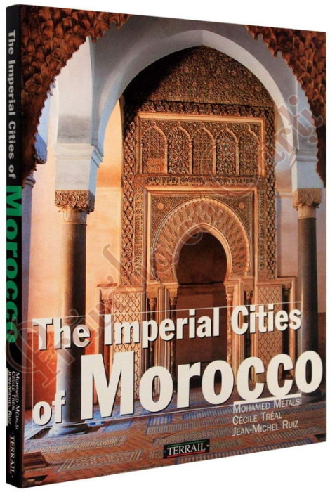 The Imperial Cities of Morocco 1